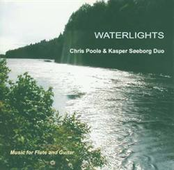 Chris Poole &amp; Kasper Søeborg:<BR>\'Waterlights\' - CD