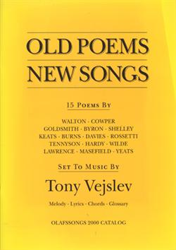 Tony Vejslev:<BR>\'Old Poems - New Songs\' - Songbook with CD