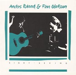 Anders Roland & Finn Olafsson:<BR>\'Sight-seeing\' - CD