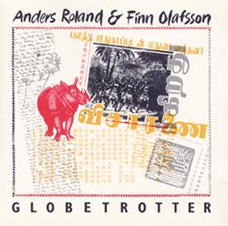 Anders Roland & Finn Olafsson:<BR>\'Globetrotter\' - CD<BR>Out of Stock!
