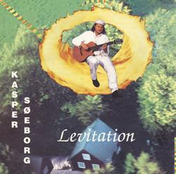 Kasper Søeborg:<BR>\'Levitation\' - CD