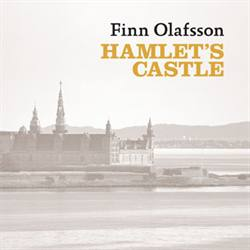 Finn  Olafsson:<BR>&quot;Hamlet\'s Castle&quot; - CD-single